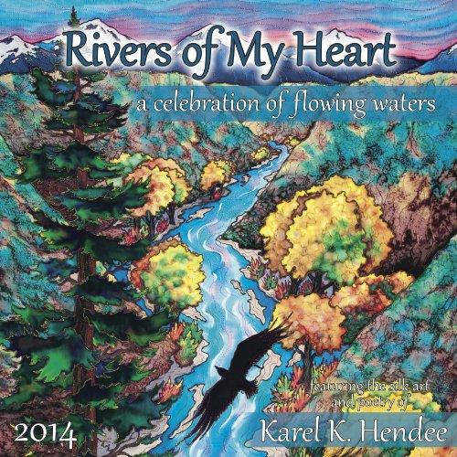 9780985302528: Rivers of My Heart 2014 Calendar