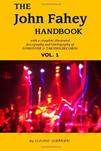 9780985302801: The John Fahey Handbook - Vol. 1