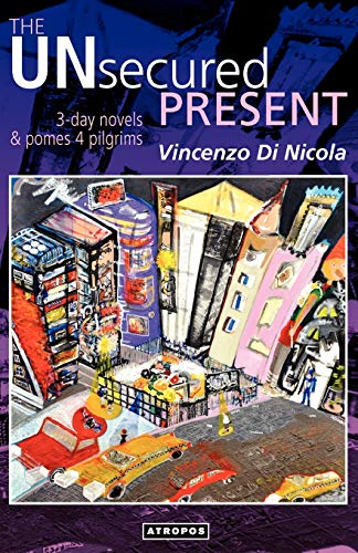 The Unsecured Present: Vincenzo Di Nicola,