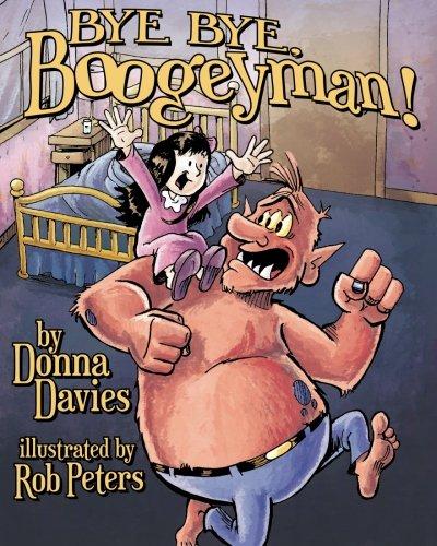 9780985308254: Bye, Bye Boogeyman