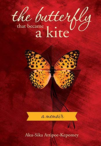 9780985312527: The Butterfly that became a Kite