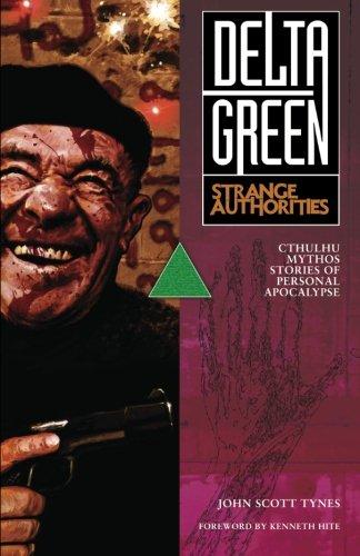 Delta Green Strange Authorities Paper*OP: Tynes, John Scott