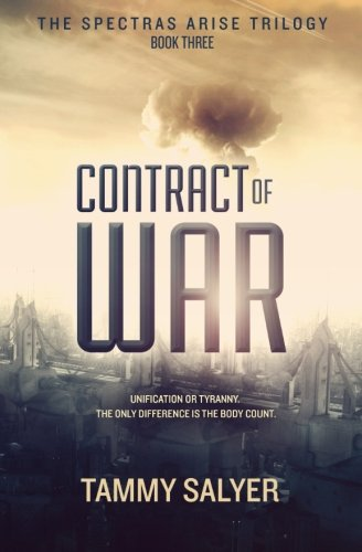 Contract of War: Spectras Arise Trilogy, Book 3: Salyer, Tammy
