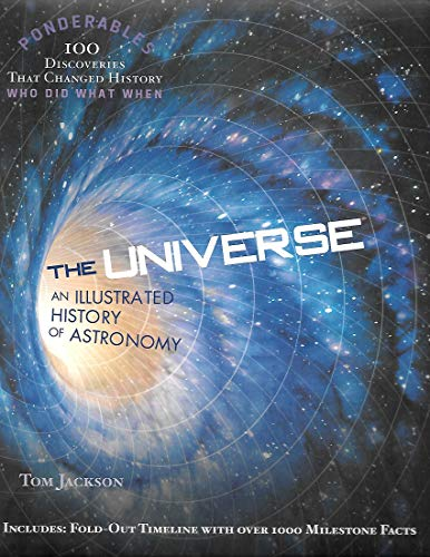 9780985323028: Universe, The: An Illustrated History Of Astronomy