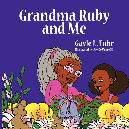 9780985325930: Grandma Ruby and Me