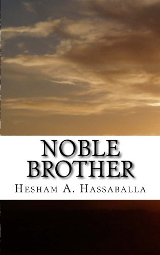 9780985326524: Noble Brother: The Story of the Last Prophet in Poetry