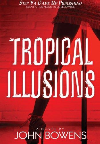 9780985330309: Tropical Illusions (Volume 1)
