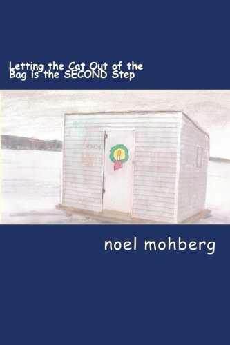 Letting the Cat Out of the Bag is the SECOND Step: and Other Yuletide Foaftales: mohberg, noel