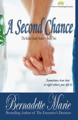 9780985334543: A Second Chance (Keller Family)