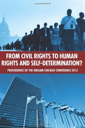 9780985335342: From Civil Rights to Human Rights and Self-Determination?