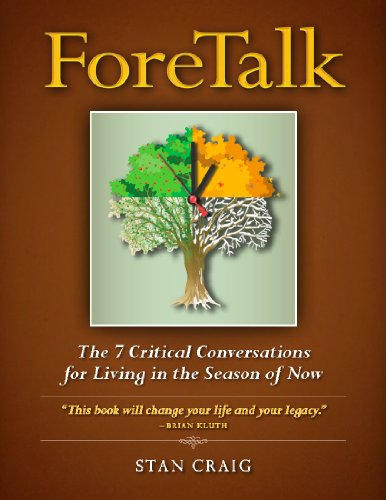 9780985335601: ForeTalk: The 7 Critical Conversations for Living in the Season of Now