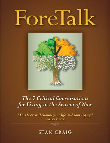 9780985335656: Foretalk: The 7 Critical Conversations for Living in the Season of Now