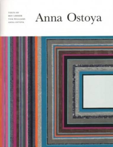 Anna Ostoya: Ostoya, Anna and Tom Williams, Ben Lerner