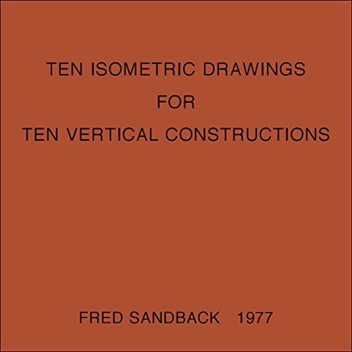 9780985337766: Ten Isometric Drawings for Ten Vertical Constructions