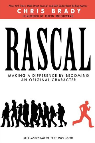 9780985338718: Rascal Making a Difference by Becoming an Original Character