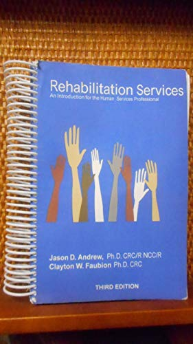 Rehabilitation Services An Introduction for the Human
