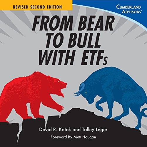 9780985344733: From Bear to Bull with ETFs