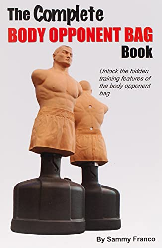 9780985347246: The Complete Body Opponent Bag Book
