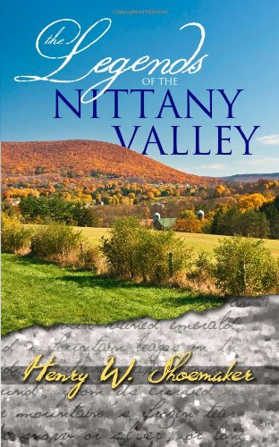 9780985348823: The Legends of the Nittany Valley