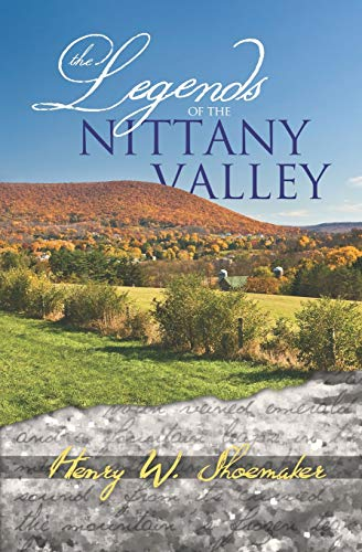 9780985348861: The Legends of the Nittany Valley