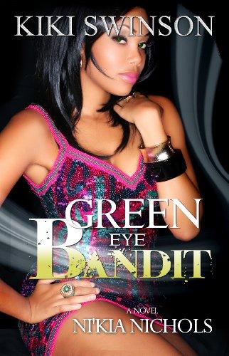 9780985349509: Green Eye Bandit