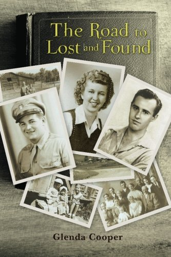 9780985350802: The Road to Lost and Found