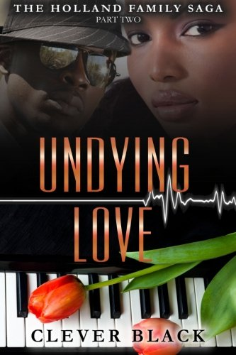 9780985350963: The Holland Family saga Part Two: Undying Love