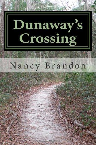 9780985355807: Dunaway's Crossing