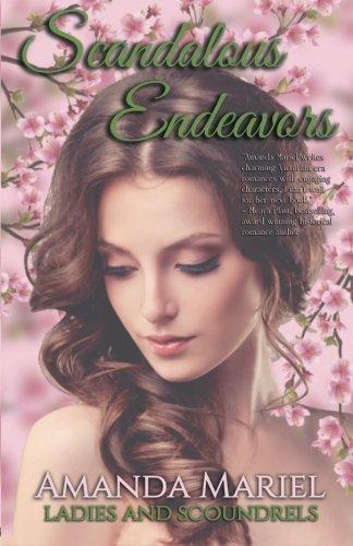 9780985355944: Scandalous Endeavors (Ladies and Scoundrels) (Volume 1)