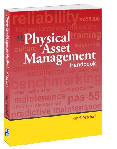 9780985361938: Physical Asset Management Handbook