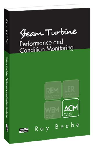 9780985361983: Steam Turbine Performance and Condition Monitoring