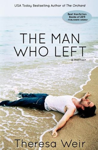 9780985362911: The Man Who Left