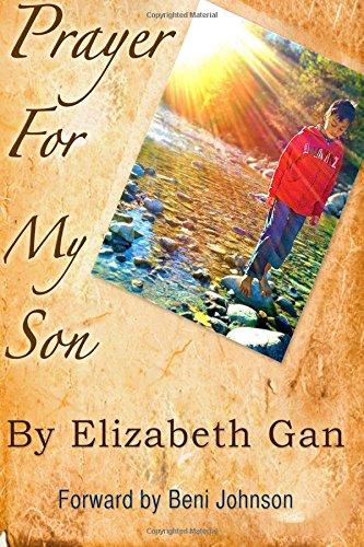 Prayer For My Son (Volume 1): Gan, Elizabeth