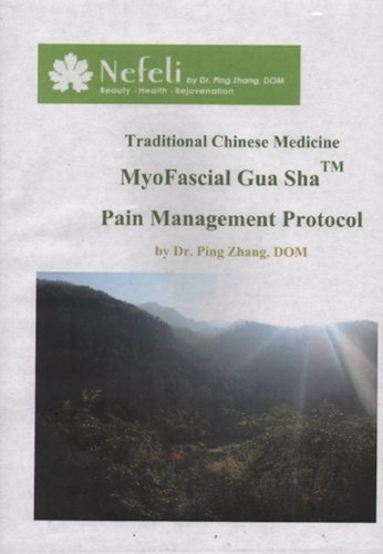9780985380847: Traditional Chinese Medicine Myofascial Gua Sha Pain Management Protocol