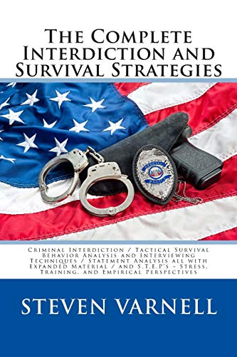 9780985382131: The Complete Interdiction and Survival Strategies