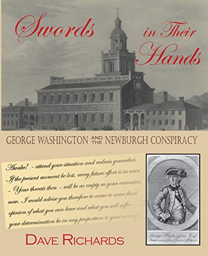 9780985387587: Swords in Their Hands: George Washington andthe Newburgh Conspiracy