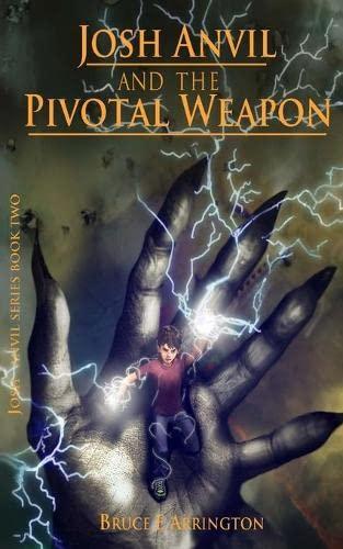 9780985388928: Josh Anvil and the Pivotal Weapon (Josh Anvil Series Book 2) (Volume 2)