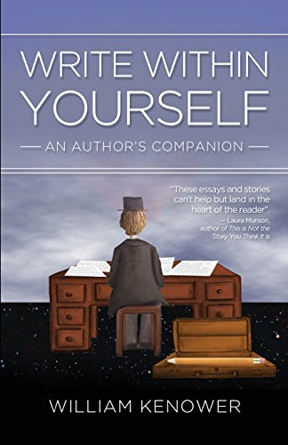 Write Within Yourself: An Author's Companion: Kenower, William