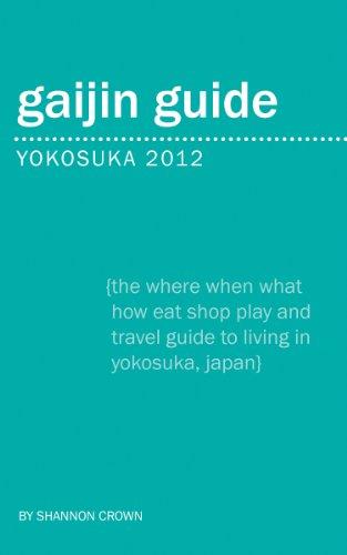 Gaijin Guide Yokosuka 2012: Crown, Shannon