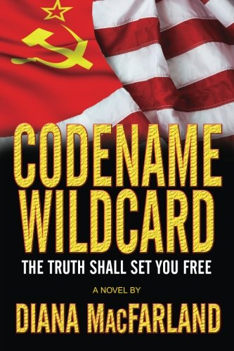 Codename Wildcard (Patriots for God and Country): Diana MacFarland