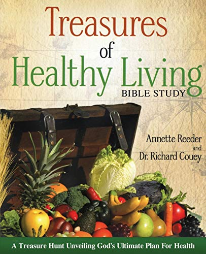 Treasures of Healthy Living Bible Study: Annette Reeder