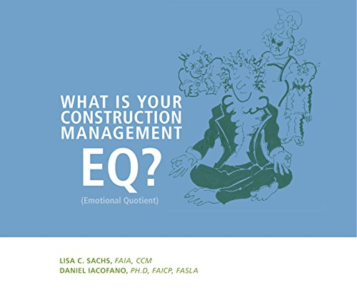9780985400354: What Is Your Construction Management EQ?