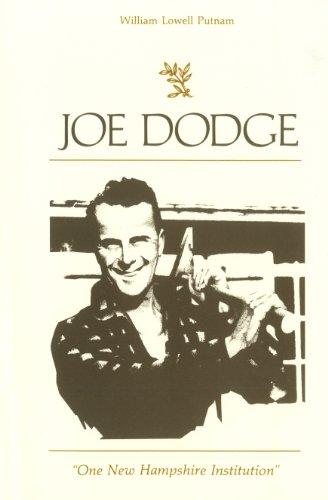 9780985401306: Joe Dodge: One New Hampshire Institution