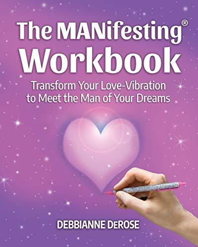 9780985410162: The Manifesting(r) Workbook