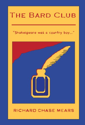 9780985412029: The Bard Club: Shakespeare Was a Country Boy