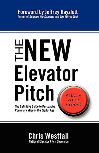 9780985414801: The New Elevator Pitch