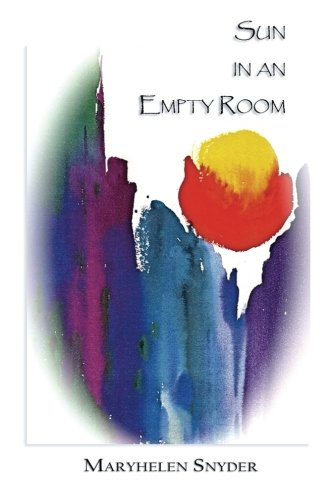 9780985415396: Sun in an Empty Room: New and Selected Poems
