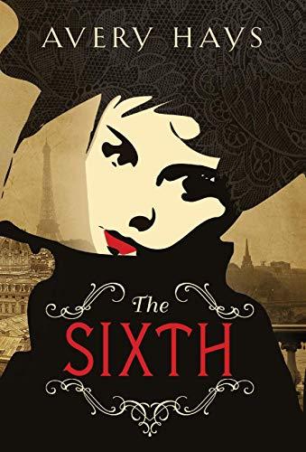 The Sixth: Hays, Avery