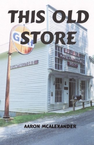 This Old Store: McAlexander, Aaron