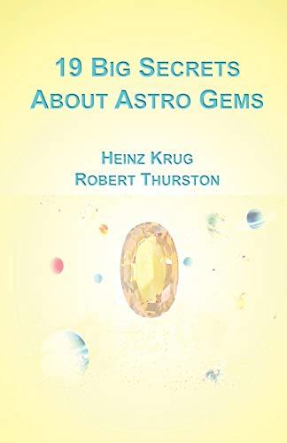 9780985424169: 19 Big Secrets about Astro Gems